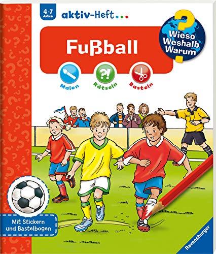 Fußball (Wieso? Weshalb? Warum? aktiv-Heft)