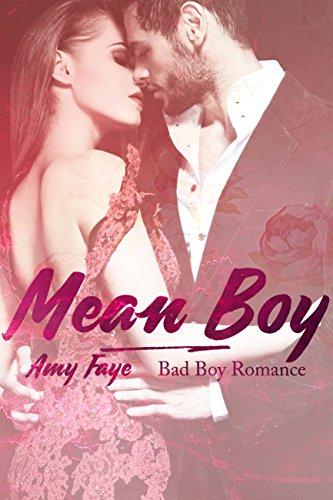 Mean Boy: Bad Boy Romance