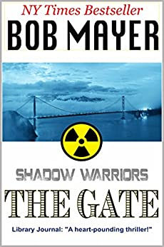 The Gate (Shadow Warriors Book 2) by [Mayer, Bob]
