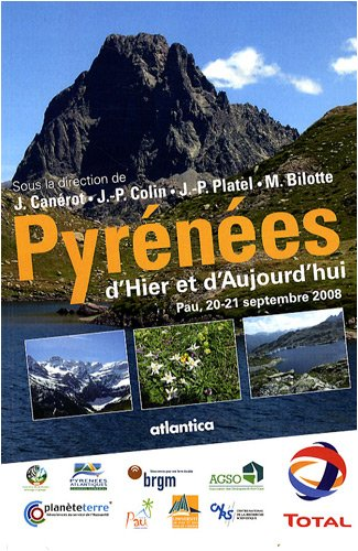 Pyrénées d'hier et d'aujourd'hui : Pau, 20-21 septembre 2008