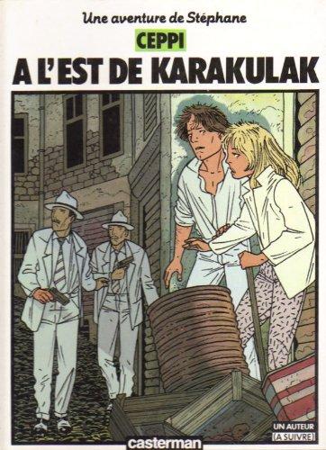 Stéphane Clément : A l'est de Karakulak