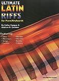 Ultimate Latin Piano/Keyboard Riffs (English Edition)