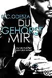 DU GEHÖRST MIR!: Nur die Wahrheit kann dich retten (Evgenia & Makar 2) (kindle edition)