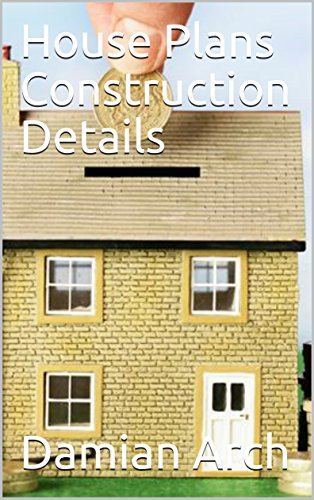 House Plans Construction Details (English Edition)