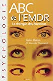 Telecharger Livres ABC de l EMDR therapie des emotions (PDF,EPUB,MOBI) gratuits en Francaise
