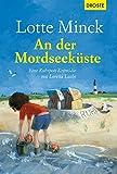 An der Mordseeküste: Eine Ruhrpott-Krimödie mit Loretta Luchs