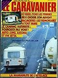 CARAVANIER (LE) [No 102] du 05/04/1982 - TOUS LES FERRIES - BIEN CHOISIR SONT AUVENT - BAGAGERIES - LES REMORQUES A TOUT FAIRE - LE CAMPING NATURISTE - POURQUOI PAS VOUS - AUTO - OPEL ASCONA ET VW JETTA - LA MANIABILITE DE L'ATTELAGE - CAMPING DE L'IROISE - LES DUNES - VENDEE - LA POINTE DE LA TORCHE - LE VAL D'USSEL