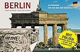 Berlin - Ein Rundgang vor und nach dem Mauerfall - Rainer Hartmann
