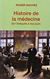 Histoire de la médecine : De l'Antiquité à nos jours