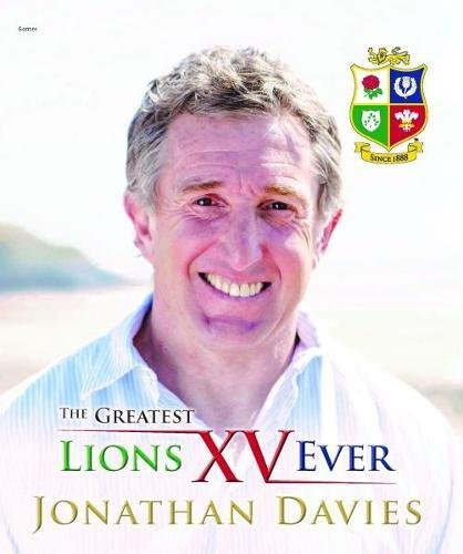 The Greatest Lions XV Ever por Jonathan Davies, Alun Wyn Bevan