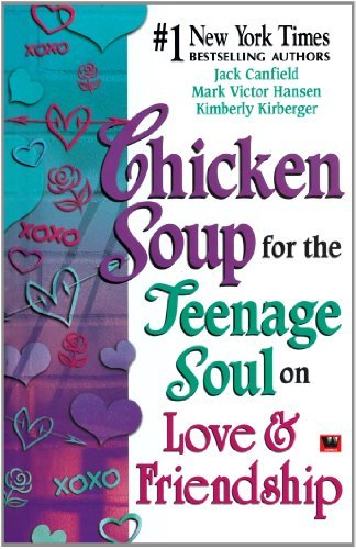 Chicken Soup For The Teenage Soul on Love and Friendship by Canfield Jack (2002-08-02)