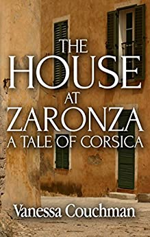 The House at Zaronza by [Couchman, Vanessa]