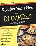 Diyabet Yemekleri For Dummies Meraklisina: Artik Her Sey Daha Kolay