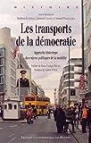 """Afficher """"Les transports de la démocratie"""""""