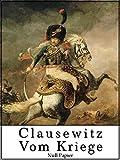 Vom Kriege: Vollständige Ausgabe (Sachbücher bei Null Papier)