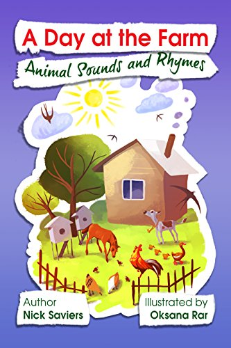 A Day at the Farm: Animal Sounds and Rhymes (English Edition)