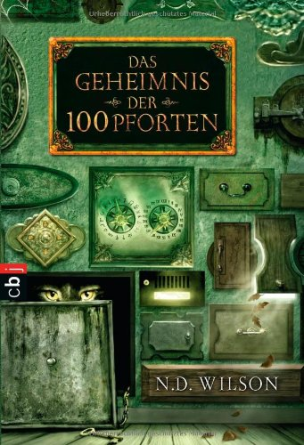 """Das Geheimnis der 100 Pforten (Die """"100 Pforten""""-Serie, Band 1)"""