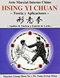 Hsing Yi Chuan: Teoria Y Aplicaciones/ Theory and Applications