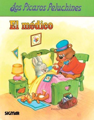 El Medico/the Doctor (LOS PICAROS PELUCHINESTAREAS) por C. Busquets