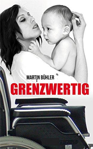 Buchseite und Rezensionen zu 'Grenzwertig' von Martin Bühler