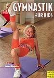 Gymnastik für Kids - Hermann Aschwer, Carmen Himmerich