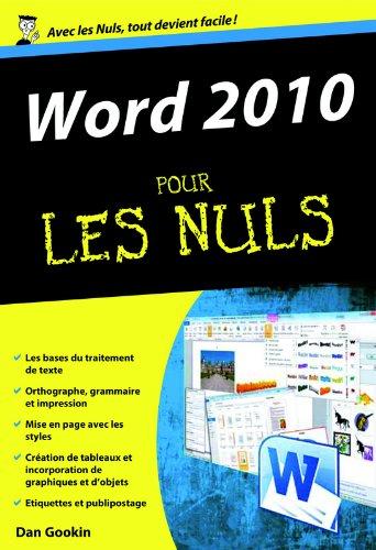 Word 2010 Poche Pour les Nuls par Dan GOOKIN