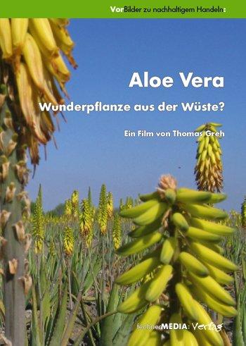 Aloe Vera - Wunderpflanze aus der Wüste ? -