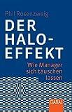 Der Halo-Effekt: Wie Manager sich täuschen lassen: (Dein Business)