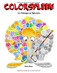 Colorspleen: Les coloriages de Spleenours
