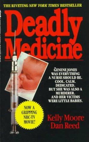 deadly-medicine-by-kelly-moore-1989-10-01
