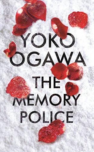 The Memory Police por Yoko Ogawa