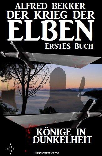 knige-in-dunkelheit-der-krieg-der-elben-erstes-buch-alfred-bekker-s-elben-saga-neuausgabe-5