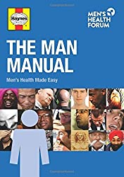 The Man Manual: Men's Health Made Easy by Jim Pollard (2015-04-27)