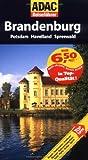 ADAC Reiseführer Brandenburg: Potsdam, Havelland und Spreewald
