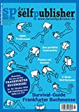 der selfpublisher 3: Deutschlands 1. Selfpublishing-Magazin
