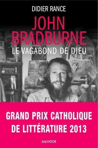 John Bradburne, étrange vagabond de Dieu