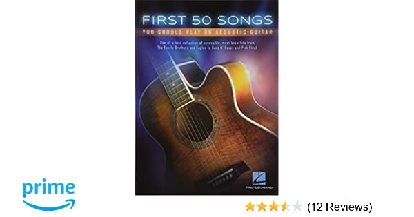 First 50 Songs You Should Play On Acoustic Guitar: Amazon.co.uk ...