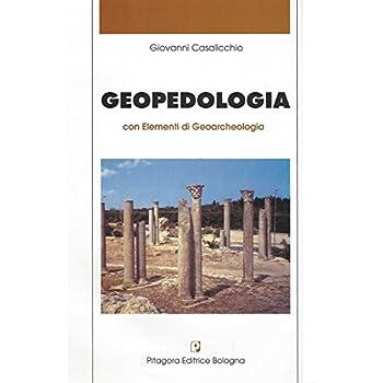 Geopedologia Con Elementi Di Geoarcheologia