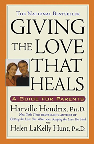 giving-the-love-that-heals-a-guide-for-parents