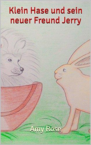 Klein Hase und sein neuer Freund Jerry -