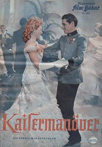 Illustrierte Film-Bühne Nr. 2423 Kaisermanöver