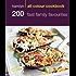 200 Fast Family Favourites: Hamlyn All Colour Cookbook