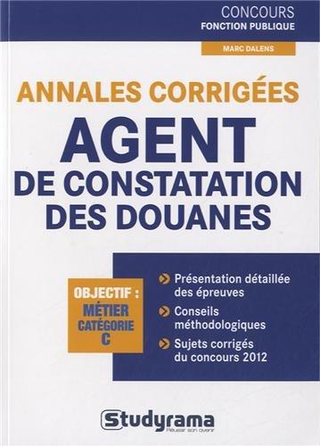 Annales corrigées agent de constatation des douanes : Objectif : métier catégorie C