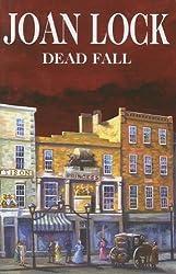 Dead Fall by Joan Lock (2005-05-27)