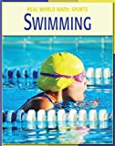 Swimming (21st Century Skills Library: Real World Math)