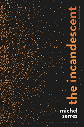 Pdf book the incandescent full pages by michel serres kreak76dtgd7d8d pdf book the incandescent full pages by michel serres malvernweather Gallery
