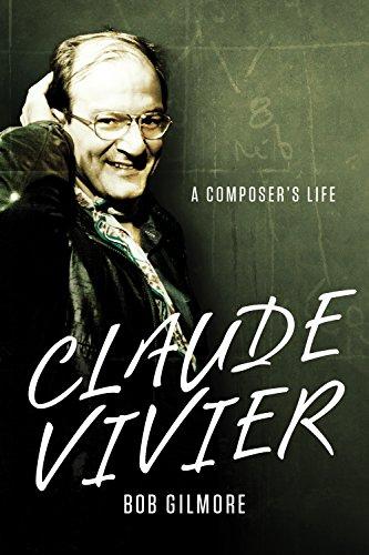 Claude Vivier: A Composer's Life (Eastman Studies in Music) por Bob Gilmore