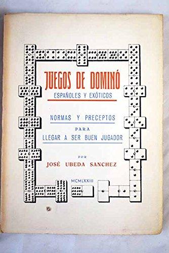 Juegos de dominos. Normas y preceptos del juego de domino: lexicografia, etimologia, origen, historia, definicion, caracteristicas y orientacion general