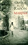 Marina   Ruiz Zafon, Carlos (1964-....). Auteur