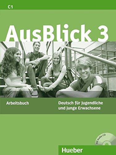 Ausblick. Arbeitsbuch. Per le Scuole superiori. Con CD Audio: 3